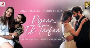 Pyar Ek Tarfa Lyrics – Amaal Mallik