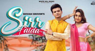Sirr Fatda Lyrics – Shivam Grover