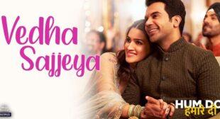 Veda Sajeya Lyrics – Hum Do Hamare Do