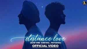 Zehr Vibe – Distance Love Lyrics